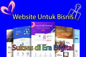 Website Untuk Bisnis di Era Digital